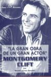 LA GRAN OBRA DE UN GRAN ACTOR, MONTGOMERY CLIFT