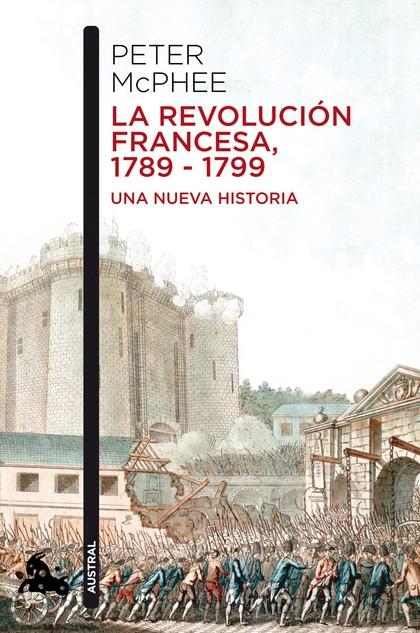 LA REVOLUCIÓN FRANCESA, 1789-1799.