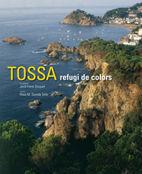 TOSSA : REFUGI DE COLORS