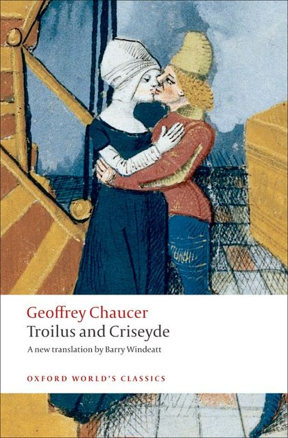 OXFORD WORLD´S CLASSICS: TROILUS AND CRISEYDE