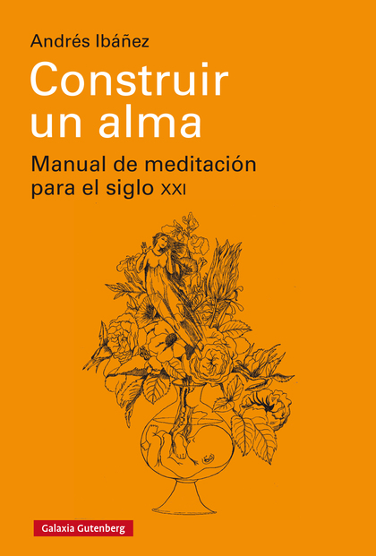 CONSTRUIR UN ALMA- EBOOK                                                        MANUAL DE MEDIT