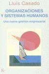 ORGANIZACIONES Y SISTEMAS HUMANOS: UNA NUEVA GESTIÓN EMPRESARIAL