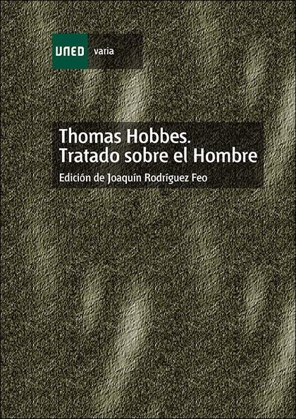 THOMAS HOBBES, TRATADO SOBRE EL HOMBRE