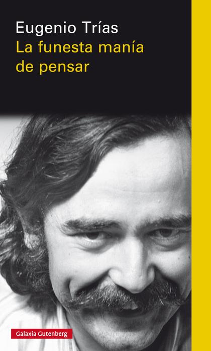 LA FUNESTA MANÍA DE PENSAR- EBOOK