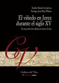 EL VIÑEDO DE JEREZ DURANTE EL SIGLO XV