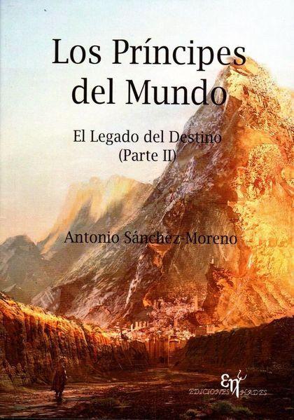 EL LEGADO DEL DESTINO II. LOS PRÍNCIPES DEL MUNDO