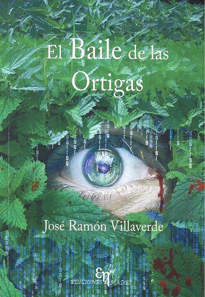 EL BAILE DE LAS ORTIGAS