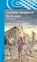 L´ESTRANYA DESAPARICIÓ DE LA LAURA