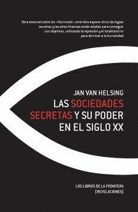LAS SOCIEDADES SECRETAS Y SU PODER EN EL SIGLO XX.