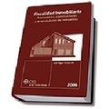 FISCALIDAD INMOBILIARIA: PROMOTORES, CONSTRUCTORES Y ARRENDADORES DE INMUEBLES 2006