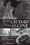 HISTORIA DE UNA CIUDAD Y EL CINE
