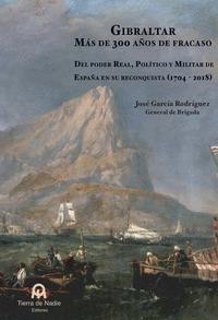 GIBRALTAR. MAS DE 300 AÑOS DE FRACASO