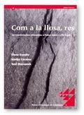 COM A LA LLOSA, RES. TRANSFORMACIONS ALIMENTÀRIES AL PALLARS SOBIRÀ I L´ALT URGELL