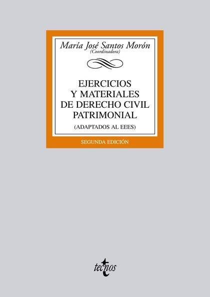 EJERCICIOS Y MATERIALES DE DERECHO CIVIL PATRIMONIAL : ADAPTADOS AL EEES
