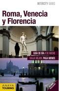 ROMA, VENECIA Y FLORENCIA.