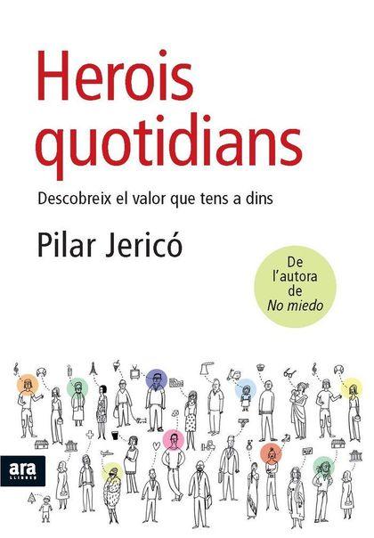 HEROIS QUOTIDIANS : DESCOBREIX EL VALOR QUE TENS A DINS
