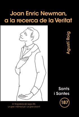 JOAN ENRIC NEWMAN, A LA RECERCA DE LA VERITAT.