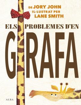 ELS PROBLEMES D´EN GIRAFA