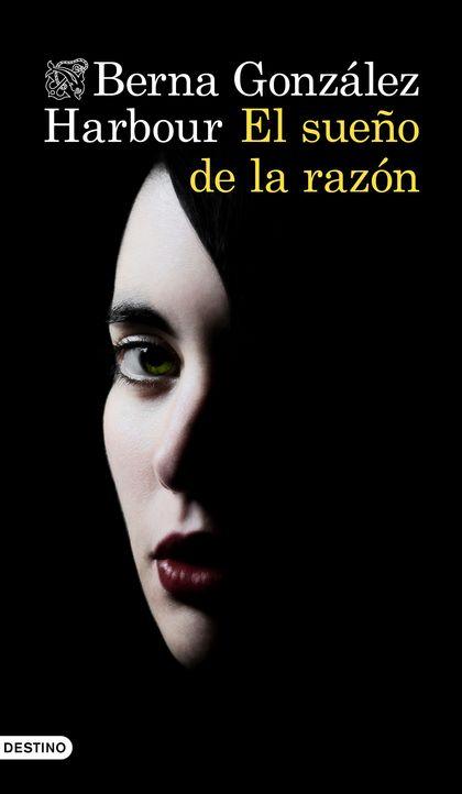 EL SUEÑO DE LA RAZÓN.