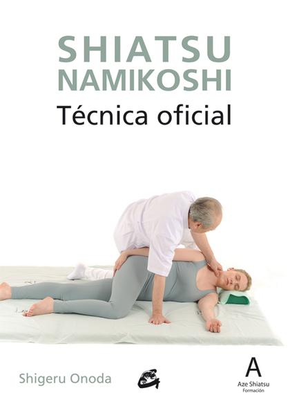 SHIATSU NAMIKOSHI                                                               TÉCNICA OFICIAL