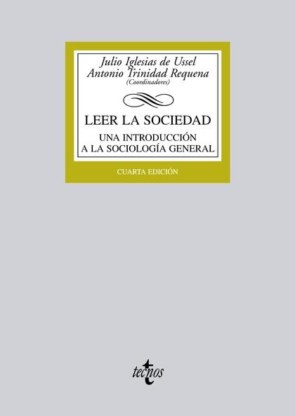 LEER LA SOCIEDAD : UNA INTRODUCCIÓN A LA SOCIOLOGÍA GENERAL
