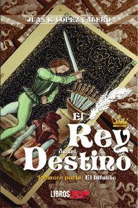 EL REY DE MI DESTINO