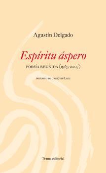 ESPIRITU ÁSPERO : POESÍA REDUCIDA (1965-2007)