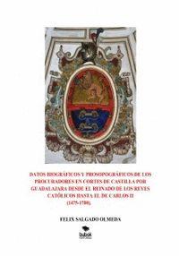 DATOS BIOGRÁFICOS Y PROSOPOGRÁFICOS DE LOS PROCURADORES EN CORTES DE CASTILLA PO.