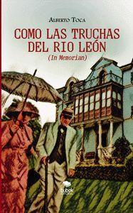 COMO LAS TRUCHAS DEL RIO LEÓN.