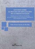 ESTUDIOS SOBRE EL PROCESO DE IMPUGNACIÓN DE ACUERDOS SOCIALES : ADAPTADO A LA LEY 31-2014, DE 3