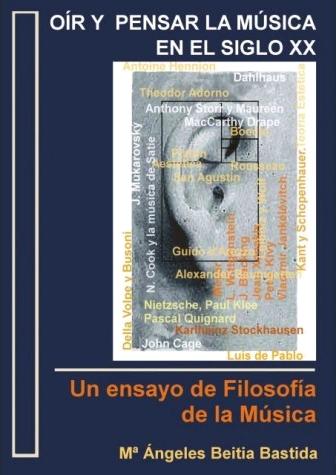 OÍR Y PENSAR LA MÚSICA EN EL SIGLO XX. UN ENSAYO DE FILOSOFÍA DE LA MÚSICA
