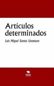ARTÍCULOS DETERMINADOS