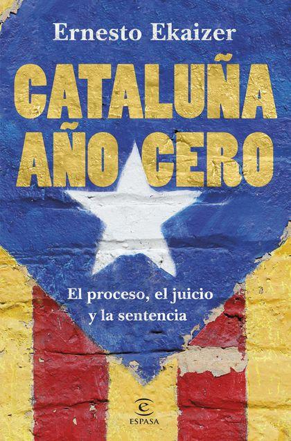 CATALUÑA AÑO CERO.