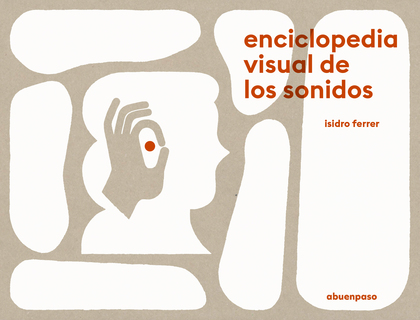 ENCICLOPEDIA VISUAL DE LOS SONIDOS.