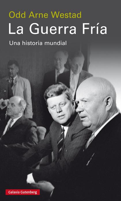 LA GUERRA FRÍA                                                                  UNA HISTORIA MU