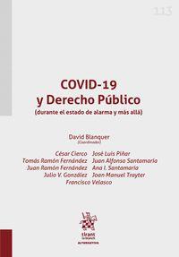 COVID-19 Y DERECHO PÚBLICO (DURANTE EL ESTADO DE ALARMA Y MÁS ALLÁ).