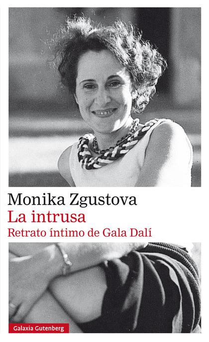 LA INTRUSA. RETRATO ÍNTIMO DE GALA DALÍ- EBOOK.