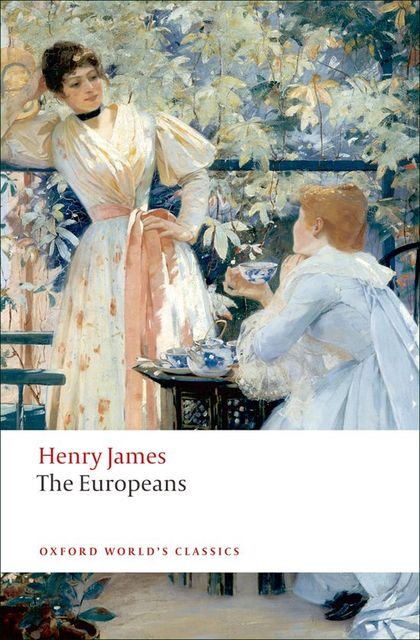 OXFORD WORLD´S CLASSICS: THE EUROPEANS
