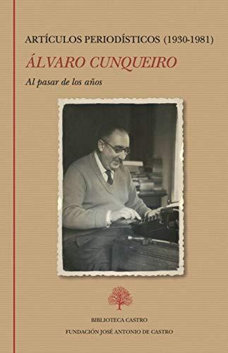 AL PASAR DE LOS AÑOS. ARTÍCULOS PERIODÍSTICOS (1930-1981).
