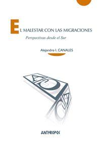 EL MALESTAR CON LAS MIGRACIONES                                                 PERSPECTIVAS DE