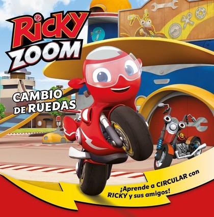 CAMBIO DE RUEDAS (UN CUENTO DE RICKY ZOOM).