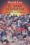 EL GRAN DESPERTAR: UNA TEORÍA SOCIAL BUDISTA