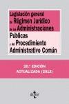 LEGISLACIÓN GENERAL DE RÉGIMEN JURÍDICO DE LAS ADMINISTRACIONES PÚBLICAS Y DEL PROCEDIMIENTO AD
