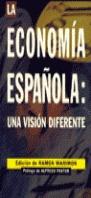 LA ECONOMIA ESPAÑOLA VISION DIFERENTE