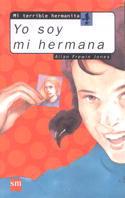 YO SOY MI HERMANA SERIE MI TERRIBLE HERMANITA N.6