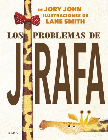 LOS PROBLEMAS DE JIRAFA.