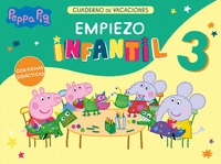 PEPPA PIG. CUADERNO DE VACACIONES. EMPIEZO INFANTIL 3 AÑOS