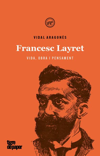FRANCESC LAYRET. VIDA, OBRA I PENSAMENT