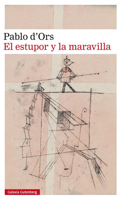 EL ESTUPOR Y LA MARAVILLA- EBOOK.