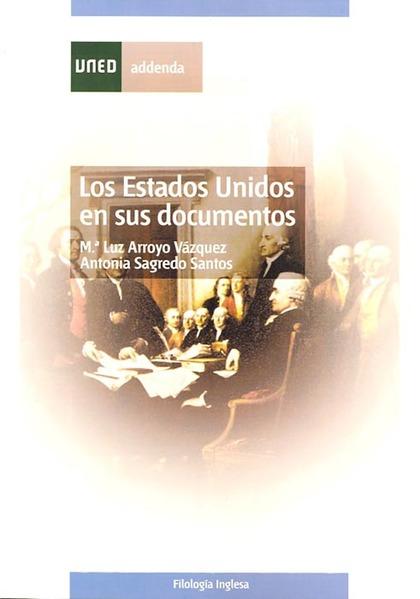 LOS ESTADOS UNIDOS EN SUS DOCUMENTOS